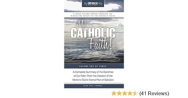My Catholic Faith My Catholic Life Series Book 1 Kindle