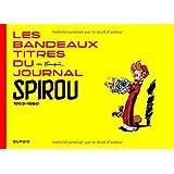 Franquin Patrimoine - tome 5 - Les bandeaux-titres du Journal de Spirou tome 1