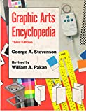 Graphic Arts Encyclopedia, George A. Stevenson, 0830625305
