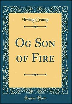 Og Son of Fire (Classic Reprint)