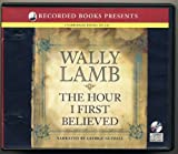 we are water wally lamb - The Hour I First Believed by Wally Lamb Unabridged CD Audiobook