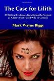 The Case for Lilith, Mark Biggs, 0557253705