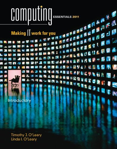 Computing Essentials 2011 Introductory Edition (O'Leary)