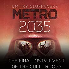 Metro 2035 Audiobook by Dmitry Glukhovsky Narrated by Rupert Degas