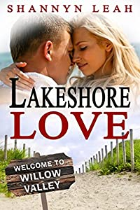 Lakeshore Love (The McAdams Sisters: A Small-Town Romance Book 3)