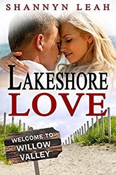 Lakeshore Love (The McAdams Sisters: A Small-Town Romance) by [Leah, Shannyn]