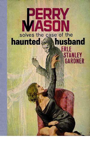 The Case of the Haunted Husband (Perry Mason