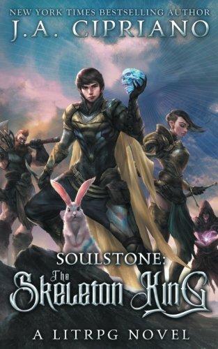 Supernatural Rpg Game (Soulstone: The Skeleton King: A LitRPG Novel (World of Ruul) (Volume 2))