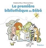 La première bibliothèque de Bébé : Trois livres ludiques pour les petites mains : Coucou ! ; Caresses ; Au bain ! Un livre destiné aux parents : Petit yoga, massages et jeux