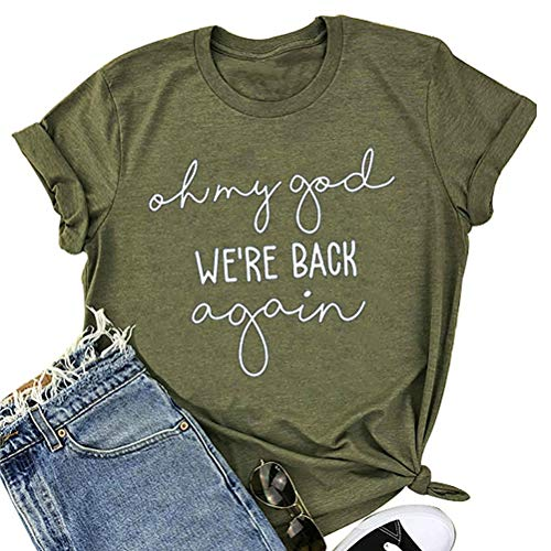 (YourTops Oh My God We're Back Again Women Graphic T-Shirt (US 2XL, 2-Army Green))