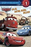 Old New Red Blue![CARS OLD NEW RED BLUE][Paperback]