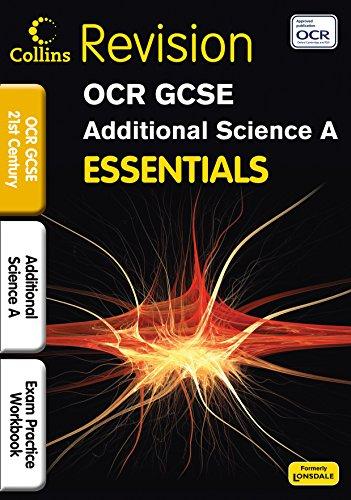 OCR 21st Century Additional Science A: Exam Practice Workbook