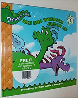 Dragon Tales Coloring Book Reading Is Fun With A And Zak Wheezie Clean Up Volume 2 Set Irene Trimble Amazon Books