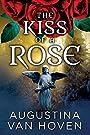 Kiss of a Rose (Rose Series Book 1)