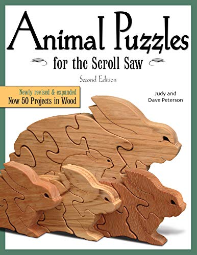 Animal Puzzles for the Scroll Saw, Second Edition: Newly Revised & Expanded, Now 50 Projects in Wood (Fox Chapel Publishing) Designs including Kittens, Koalas, Bulldogs, Bears, Penguins, Pigs, & - Wood Scroll Patterns