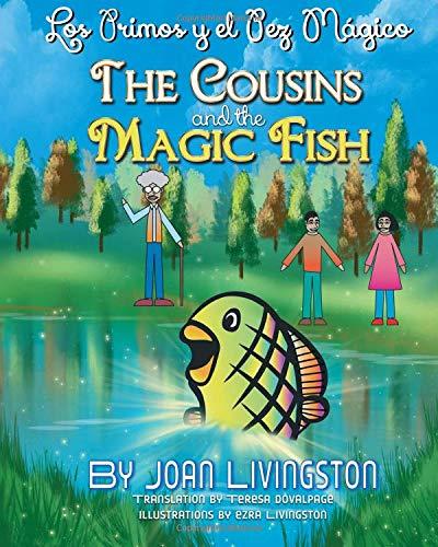 The Cousins and the Magic Fish / Los primos y el pez mágico  Bilingual Spanish- English PDF