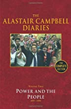 The Alastair Campbell Diaries: Volume Two: Power and the People 1997-1999