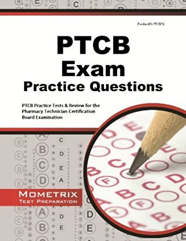 ptcb exam practice questions ptcb practice tests review for the rh amazon com ptcb study guide 2016 ptcb study guide 2018