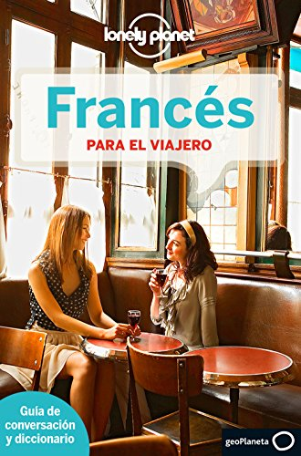 Lonely Planet Frances para el viajero (Phrasebook) (Spanish Edition)...