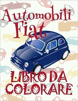 Amazon It Automobili Fiat Auto Album Da Colorare Cars Fiat Kids
