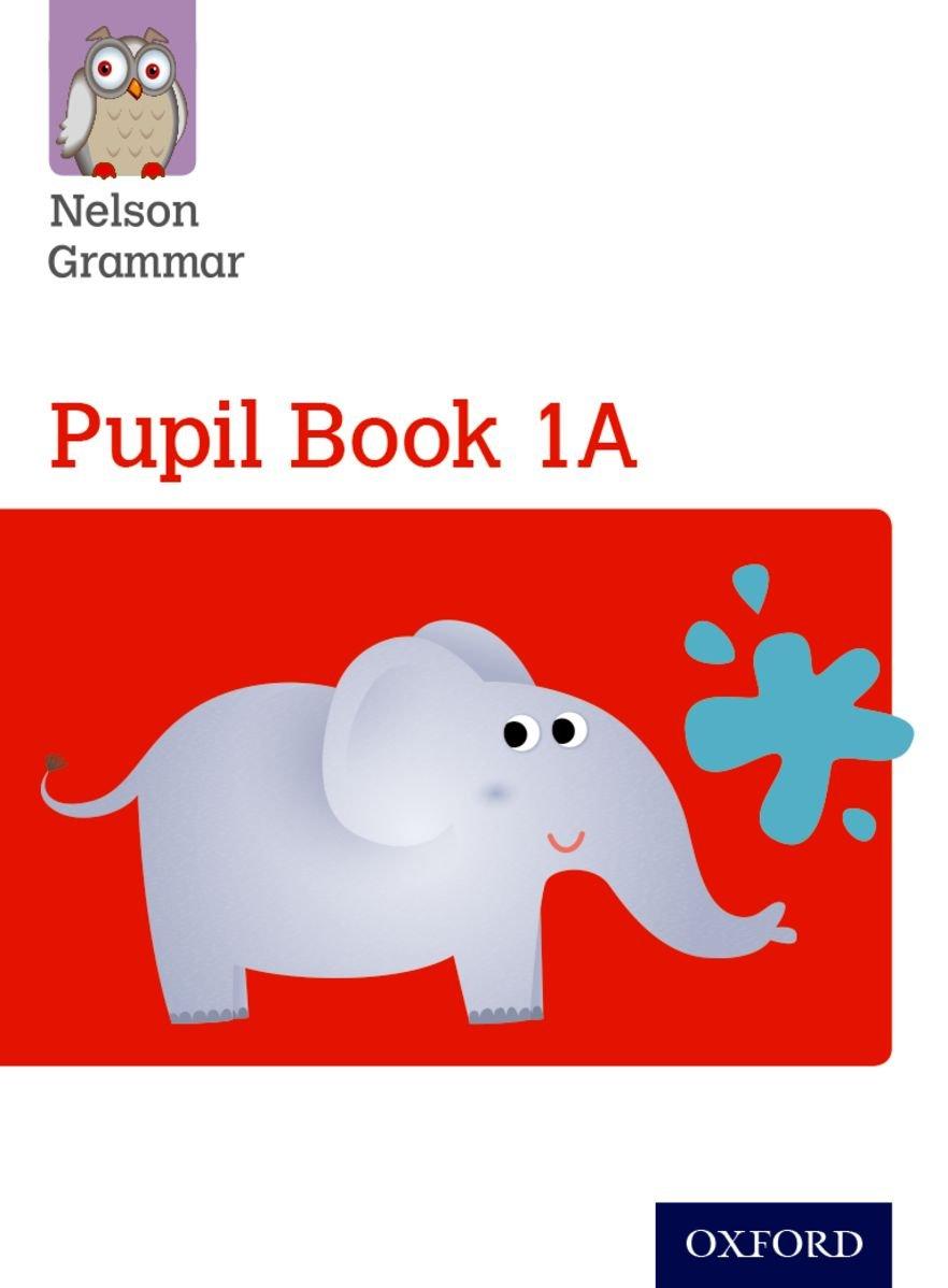 Nelson Grammar Pupil Book 1a Year 1/P2 pdf