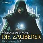 Die Zauberer (Die Zauberer 1)   Michael Peinkofer