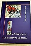 img - for Mos n Bonal: fundador y pordiosero book / textbook / text book
