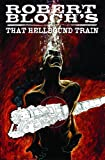 img - for Robert Bloch's That Hellbound Train book / textbook / text book
