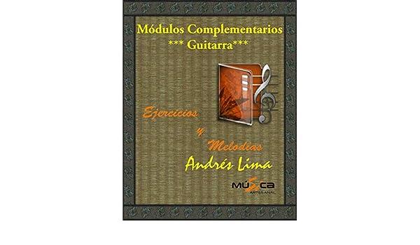Módulos Complementarios para Guitarra: Ejercicios y Melodías eBook ...