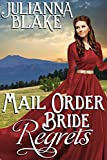 Mail Order Bride Regrets (Clean & Wholesome Western Historical Romance Novel) (Mail Order Brides of Montana Book 1)