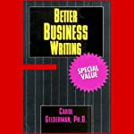 Better Business Writing | Carol Gelderman