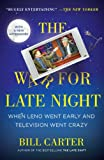 The War for Late Night, Bill Carter, 0452297494