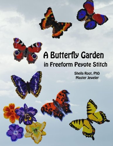 Free Jewelry Beading Patterns - A Butterfly Garden in Freeform Peyote Stitch