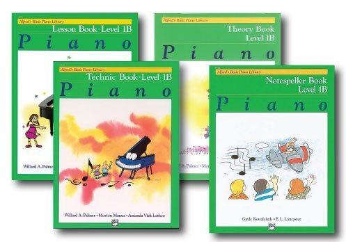 Alfred Basic Piano Library Course Pack Level 1B - Four book set - Includes - Lesson, Theory, Technic and Notespeller Books (Course Piano Notespeller Book Basic)