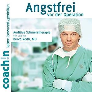 Angstfrei vor der Operation Hörbuch