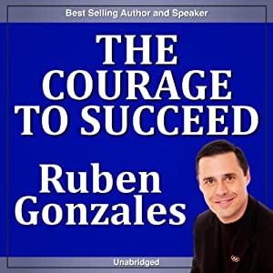 The Courage to Succeed Speech