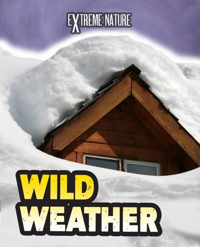 Read Online Wild Weather (Extreme Nature) pdf epub
