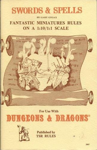 Dungeons Rules Dragons And Miniatures (Swords & Spells: Rules for Large-Scale Miniatures Battles Based on the Game Dungeons & Dragons- Fantastic Miniatures Rules on a 1:10/1:1 Scale)