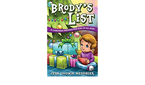 Brody\'s List: A Christmas Message for Kids of All Ages - Kindle ...