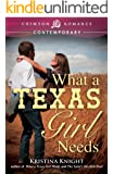 What a Texas Girl Needs (Texas Wishes Book 2)