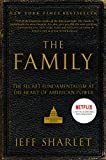 The Family: The Secret Fundamentalism at the Heart