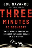 img - for Three Minutes to Doomsday: An Agent, a Traitor, and the Worst Espionage Breach in U.S. History book / textbook / text book