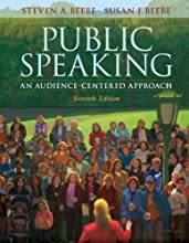 Public Speaking: An Audience-Centered Approach (7th Edition) (Paperback)
