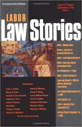 Book Cooper and Fisk's Labor Law Stories: An In-Depth Look at Leading Labor Law Cases (Stories Series) May 10, 2005