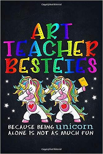 Best Art Books 2020 Amazon.com: Unicorn Teacher: Art Teacher Besties Teacher's Day