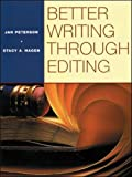 BETTER WRITING THROUGH EDITING: STUDENT TEXT (ESL Domestic)