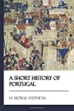 img - for A Short History of Portugal [Didactic Press Paperbacks] book / textbook / text book