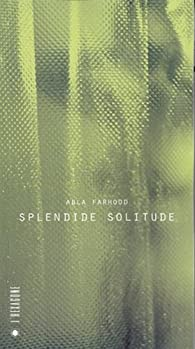Splendide solitude par Abla Farhoud