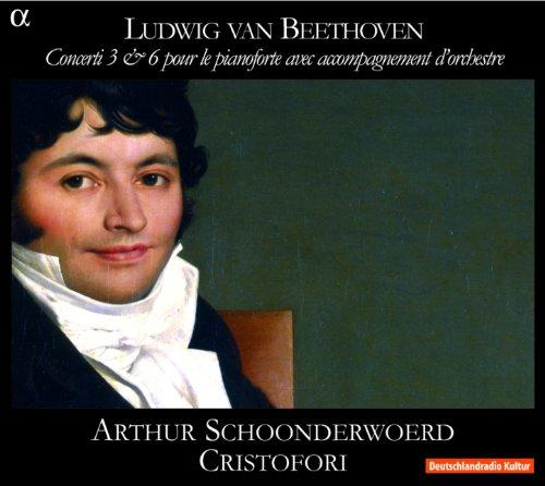 Beethoven: Concerti 3 & 6 pour le pianoforte avec accompagnement d'orchestre