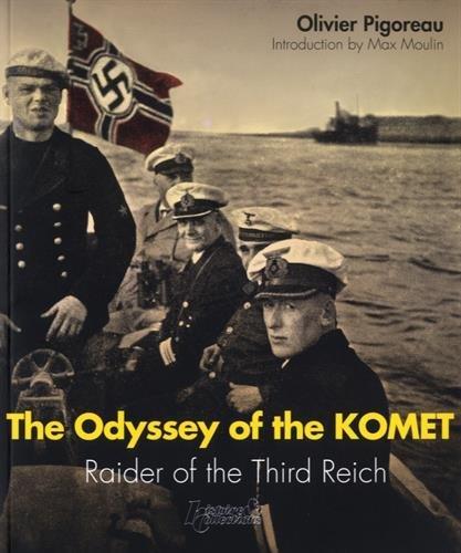 Komet: A Nazi Raider Odyssey (Russian Army) by Olivier Pigoreau (2016-02-29)